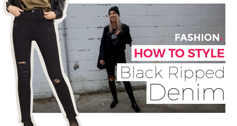 black ripped denim, Fashion Humber, how to style