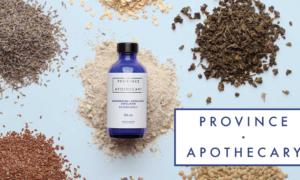 Province Apothecary, organic skincare, Fashion Humber